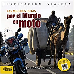 Las mejores rutas por el mundo en moto Inspiración Viajera ...