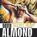 Secret Heart | David Almond
