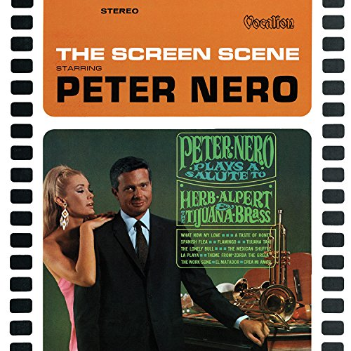 Peter Nero Plays a Salute to Herb Alpert / The Screen (Scene Screen)