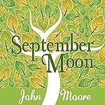 September Moon | John Moore