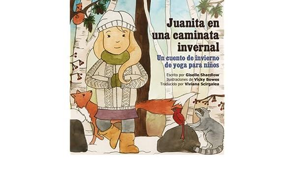 Juanita en una caminata invernal: Un cuento de invierno de ...
