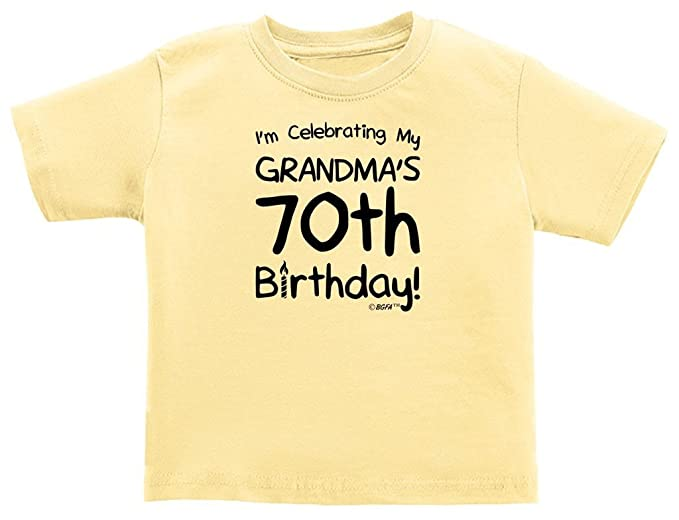 Baby Gifts For All Funny Toddler Clothes Celebrating My Grandmas 70th Birthday Infant T Shirt