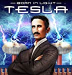 Tesla: Born in Light | J. Michael Long