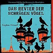 Das Revier der schrägen Vögel (Kommando Abstellgleis ermittelt 2): Ein neuer Fall für das Kommando Abstellgleis | Sophie Hénaff
