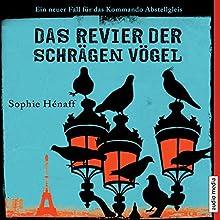Das Revier der schrägen Vögel (Kommando Abstellgleis ermittelt 2): Ein neuer Fall für das Kommando Abstellgleis Hörbuch von Sophie Hénaff Gesprochen von: Hemma Michel