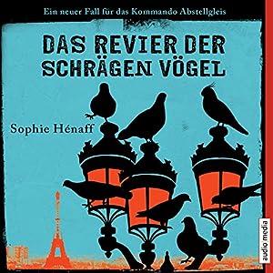 Das Revier der schrägen Vögel (Kommando Abstellgleis ermittelt 2) Audiobook