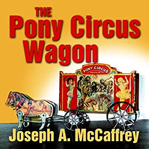 The Pony Circus Wagon Audiobook