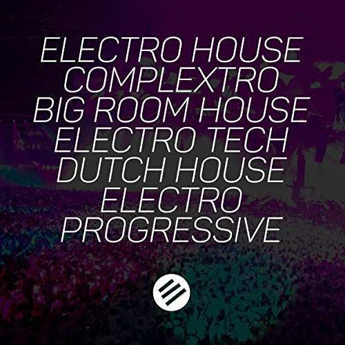 Electro House Battle #50 - Who Is the Best in the Genre Complextro, Big Room House, Electro Tech, Dutch, Electro Progressive (Best In Progressive House)