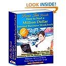 How To Start A Million Dollar Internet Business WorkBook (Fione Tan internet marketing secrets 1)