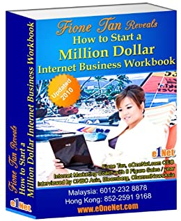 How To Start A Million Dollar Internet Business WorkBook (Fione Tan internet marketing secrets 1) by [Tan, Fione, L., Harrace]