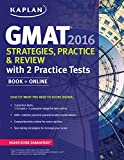 Kaplan GMAT 2016 Strategies, Practice, and Review - Best Reviews Guide