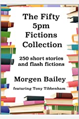 The Fifty 5pm Fictions Collection Kindle Edition