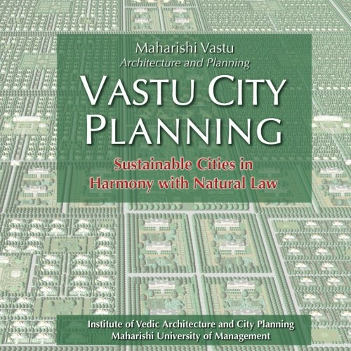 Vastu City Planning: Sustainable Cities in Harmony with Natural Law