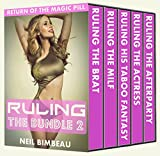 Ruling The Bundle 2 (Return Of The Magic Pill The Complete Series)