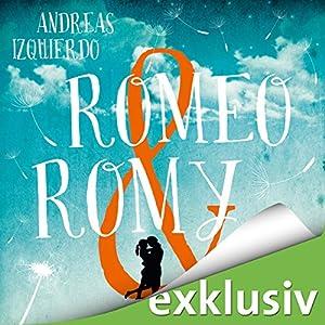 Romeo & Romy Hörbuch
