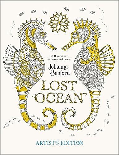Lost Ocean Artists Edition Amazoncouk Johanna Basford 9780753548134 Books