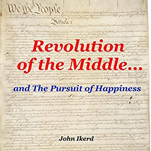 Revolution of the Middle... and the Pursuit of Happiness Audiobook