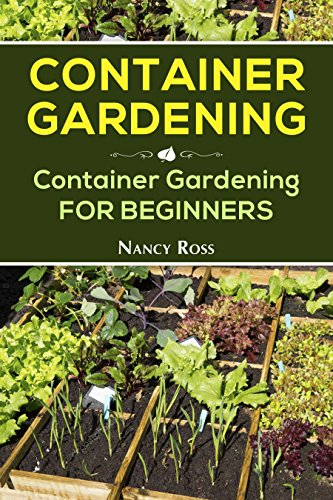 Container Gardening Container Gardening For Beginners Free Books For Free