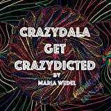 img - for CrazyDala 1 Midnight Edition: Get Crazydicted with this adult coloring book (CrazyDala Midnight) (Volume 1) book / textbook / text book