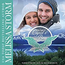 Cupid's Bow: The Third Generation Collection, Books 1-5 Audiobook by Melissa Storm Narrated by Ann Richardson