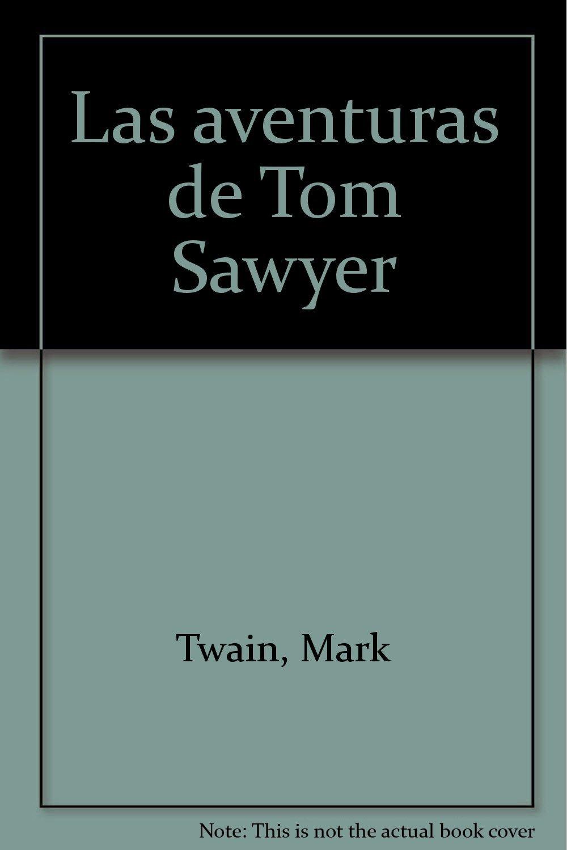 Las aventuras de Tom Sawyer (Spanish Edition) pdf epub