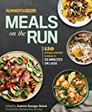 Runners World Meals on the Run: 150 Energy-Packed Recipes in 30 Minutes or Less