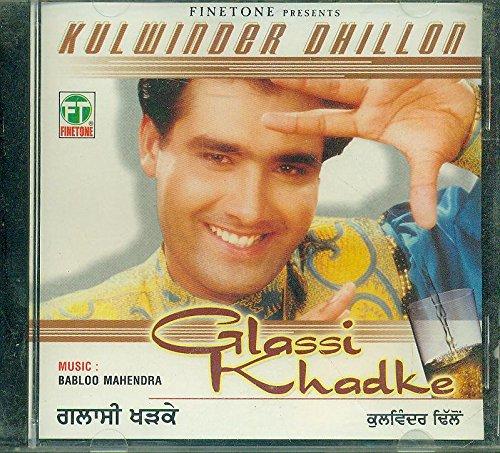 GLASSI KHADKE(PUNJABI SONGS) - Glassis