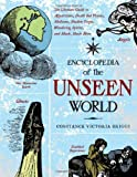 img - for Encyclopedia of the Unseen World: The Ultimate Guide to Apparitions, Death Bed Visions, Mediums, Shadow People, Wandering Spirits, and Much, Much More by Constance Victoria Briggs (2010-08-01) book / textbook / text book