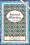 img - for Spiritual Midwifery by Ina May Gaskin 4 edition (Textbook ONLY, Paperback) book / textbook / text book