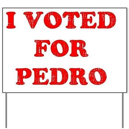 Amazon.com: I votado para Pedro Patio signyard signo señal ...