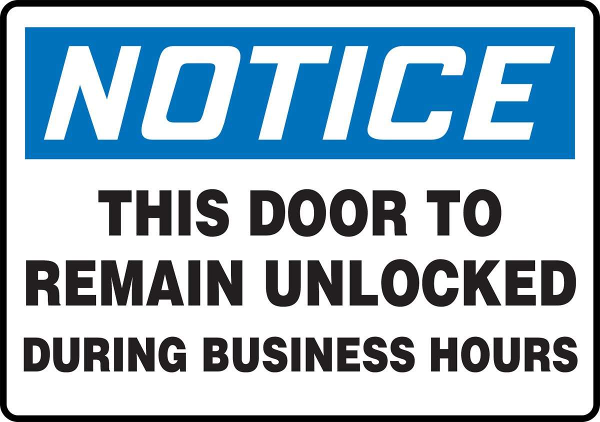 AccuformNotice This Door to Remain Unlocked During Business Hours Safety Sign Accu-Shield 7 x 10 Inches MADM891XP