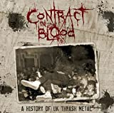 Contract In Blood: A History Of UK Thras...