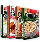 Dump Dinners: Pressure Cooker Cookbook, Paleo Diet and...