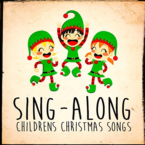 Sing-Along Children's Christmas Songs