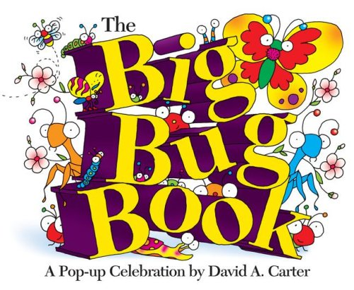 The Big Bug Book: A Pop-up Celebration