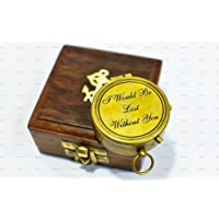 """I Would Be Lost Without You Quote Antique Brass Compass 2"""" With Wooden Box,Unique Gift"""