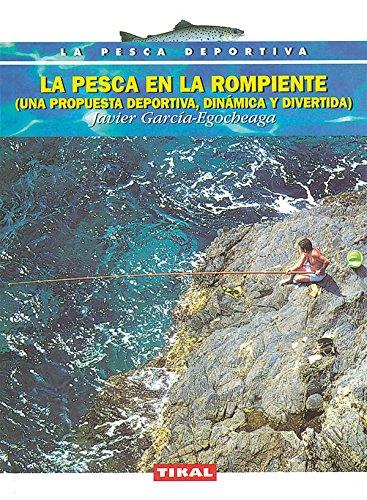 Pesca En La Rompiente (La Pesca Deportiva) por Javier García-Egocheaga