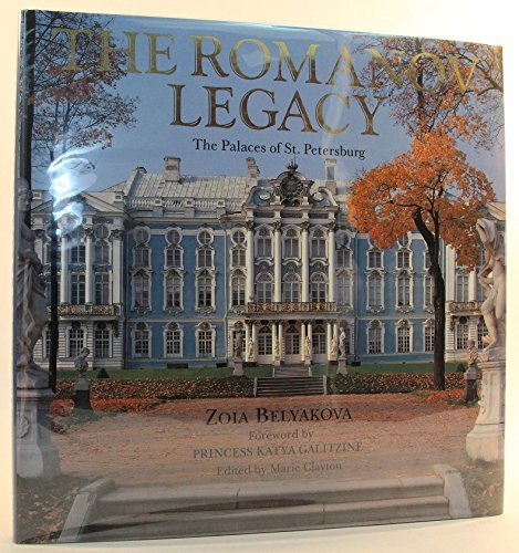 The Romanov Legacy: The Palaces of St. Petersburg by Zoia Belyakova - St Shopping Petersburg Malls