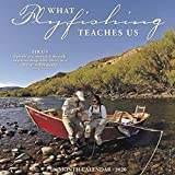 What Fly Fishing Teaches Us 2020 Calendar