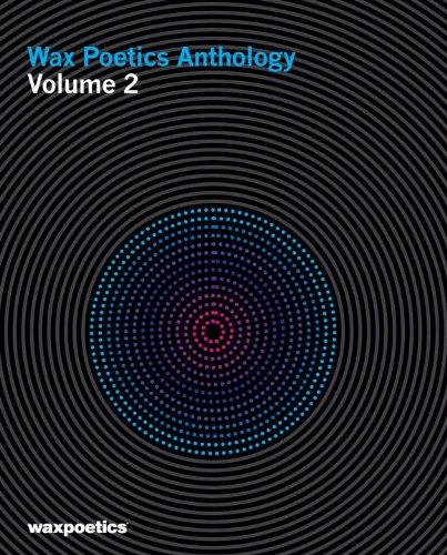 Wax Poetics Anthology, Vol. 2