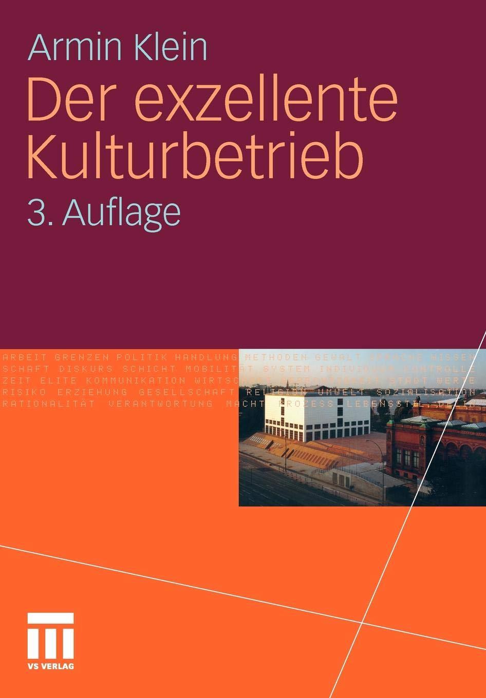 Der Exzellente Kulturbetrieb  German Edition