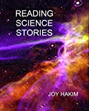 Reading Science Stories: Narrative Tales of Science Adventurers