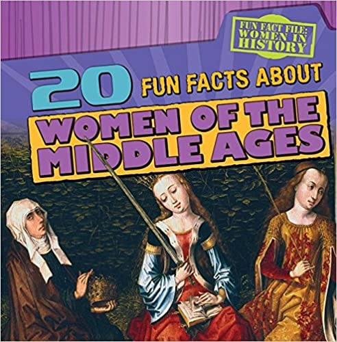 Télécharger des ebooks pdf en ligne20 Fun Facts about Women of the Middle Ages (Fun Fact File: Women in History) iBook