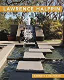 "Kenneth I. Helphand, ""Lawrence Halprin"" (Library of American Landscape History, 2017)"
