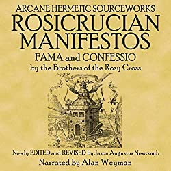 The Rosicrucian Manifestos