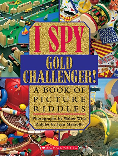 I Spy Gold Challenger: A Book of Picture Riddles Hardcover – Illustrated, October 1, 1998