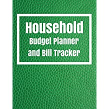 Household budget planner and Bill Tracker: Household budget planner With Calendar 2018-2019 ,income list,Weekly expense tracker ,Bill Planner, Financial Planning Journal Expense Tracker Bill Organizer Notebook Business Money Personal Finance Workbook size 8.5x11 Inches Extra Large Made In USA