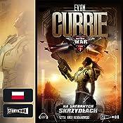 Na Srebrnych Skrzydlach (Hayden War 1) | Evan Currie
