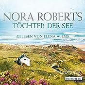 Töchter der See (Irland-Trilogie 3) | Nora Roberts