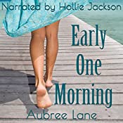 Early One Morning: Love in Oahu, Book 1 | Aubree Lane